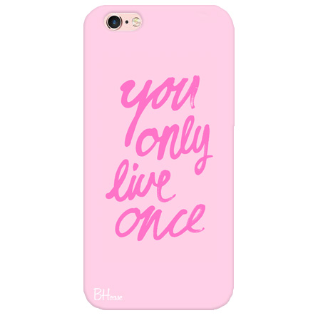 You Only Live Once Case iPhone 6 Plus/6S Plus