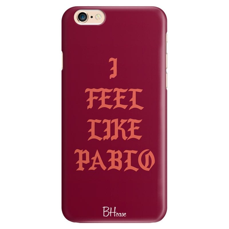I Feel Like Pablo Case iPhone 6 Plus/6S Plus