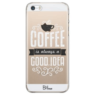 Coffee Is Good Idea Case iPhone SE/5S