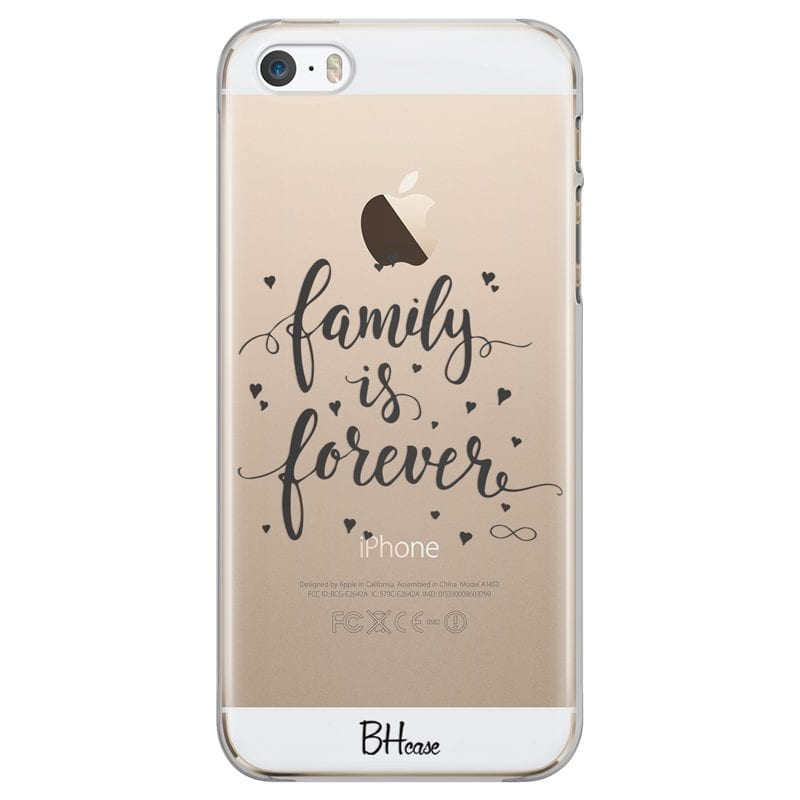 Family Is Forever Case iPhone SE/5S