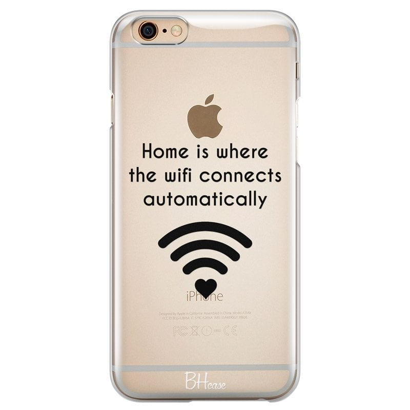 Home Is Where The Wifi Connects Automatically Case iPhone 6 Plus/6S Plus
