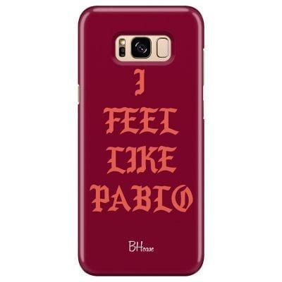 I Feel Like Pablo Case Samsung S8 Plus