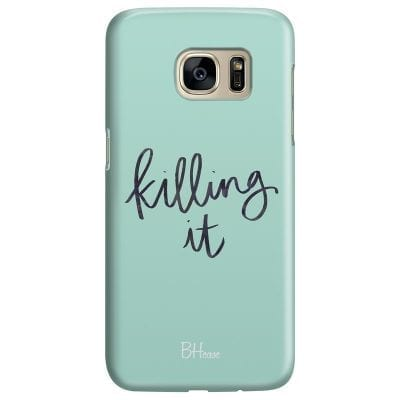 Killing It Case Samsung S7