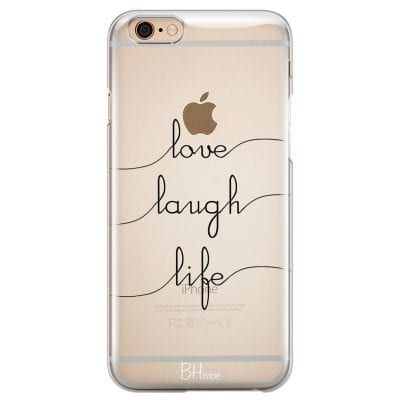 Love Laugh Life Case iPhone 6 Plus/6S Plus