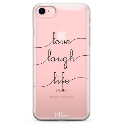 Love Laugh Life Case iPhone 7/8