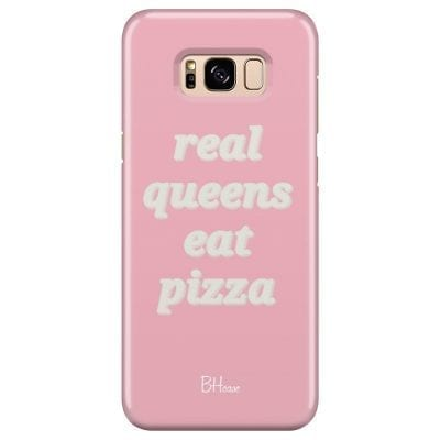 Real Queens Eat Pizza Case Samsung S8