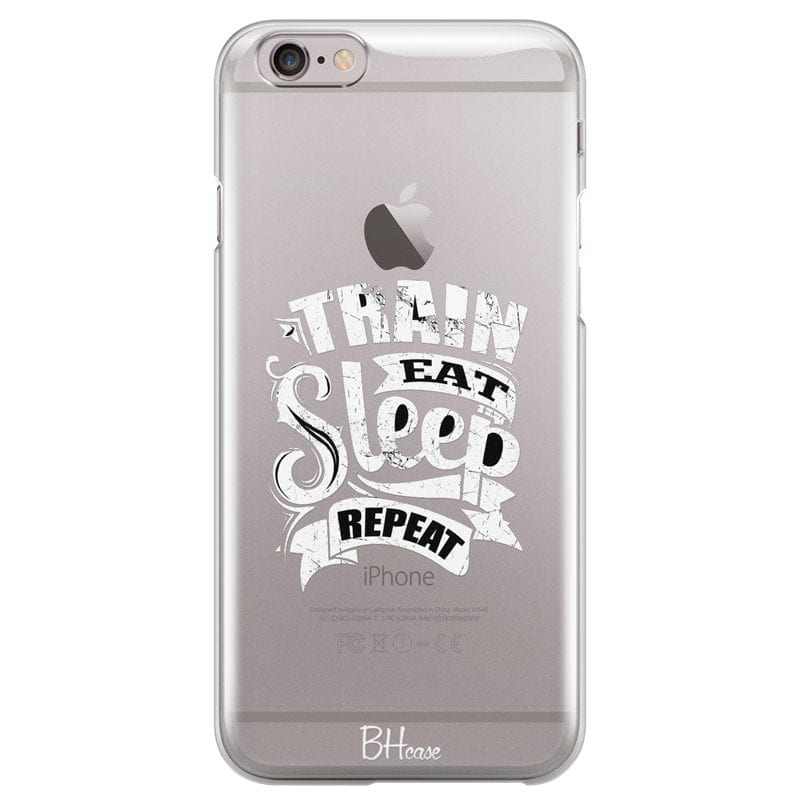 Train Eat Sleep Repeat Case iPhone 6 Plus/6S Plus