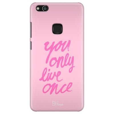 You Only Live Once Case Huawei P10 Lite