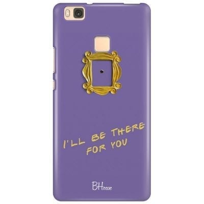 Friends Ill Be There For You Case Huawei P9 Lite