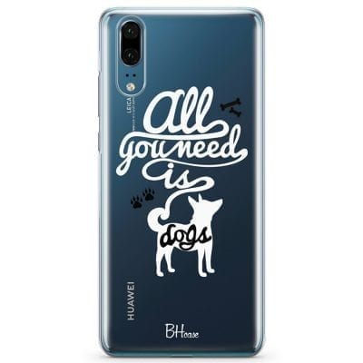 All You Need Is Dogs Case Huawei P20