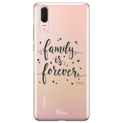 Family Is Forever Case Huawei P20