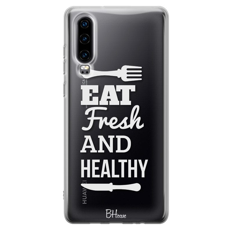 Eat Fresh And Healthy Case Huawei P30