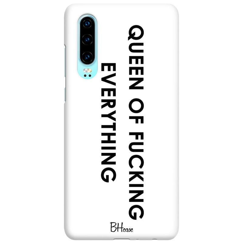 Queen Of Everything Case Huawei P30