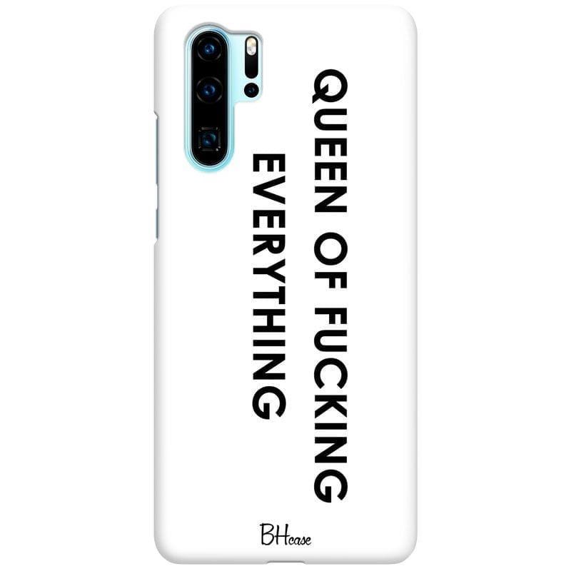 Queen Of Everything Case Huawei P30 Pro