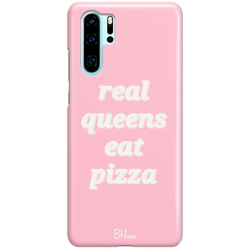 Real Queens Eat Pizza Case Huawei P30 Pro