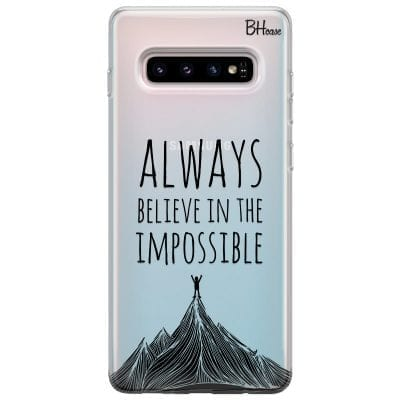 Always Believe In The Impossible Case Samsung S10