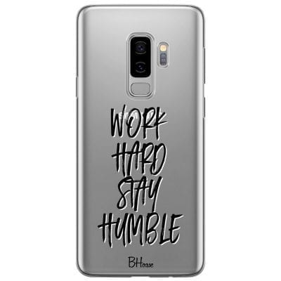Work Hard Stay Humble Case Samsung S9 Plus
