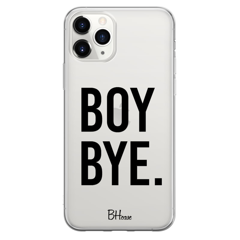 Boy Bye Case iPhone 11 Pro Max
