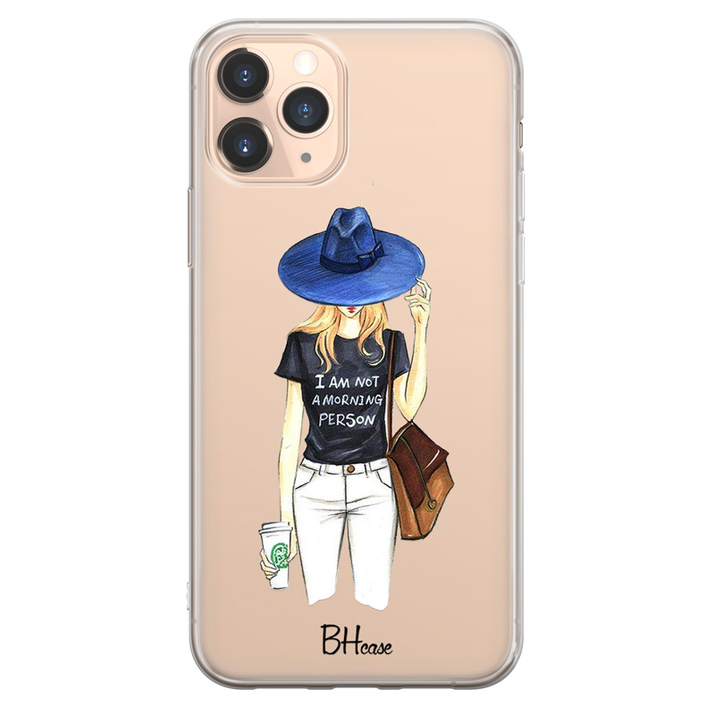 Morning Person Girl Case iPhone 11 Pro Max