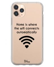 Home Is Where The Wifi Connects Automatically Case iPhone 11 Pro Max